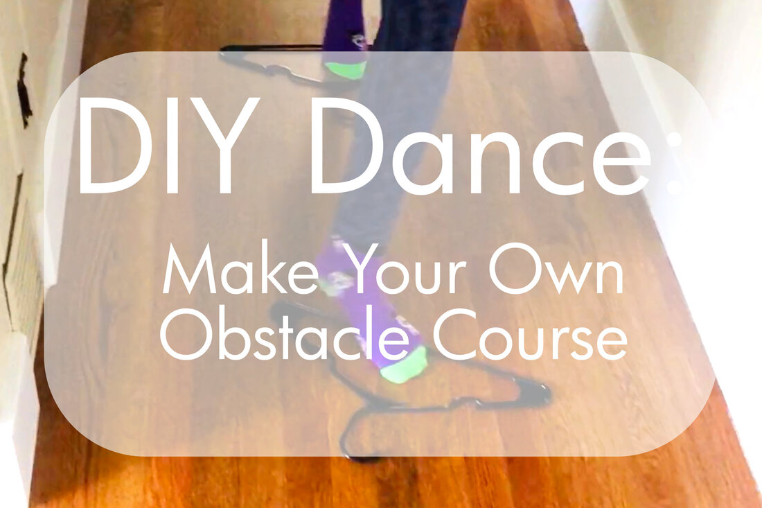 DIY Dance: Obstacle Course