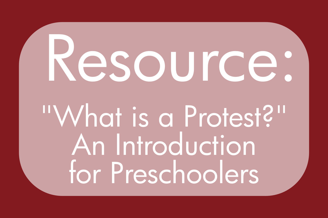 Resource: What is a Protest? for Preschoolers